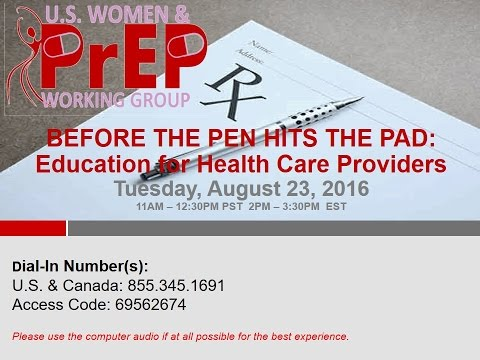 Before the Pen hits the Pad: Education for Health Care Providers
