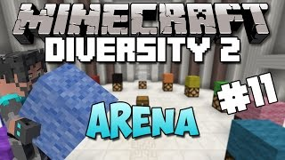 Minecraft : Diversity 2 - Ep. 11 - Welcome to the Arena! (Arena)