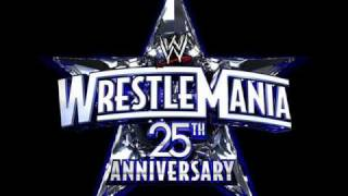 WWE Wrestlemania 25 Official Theme Song 2009