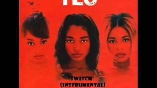 TLC - Switch (Instrumental)