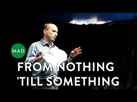 Leif Sørensen at MAD2: From Nothing - 'Till Something