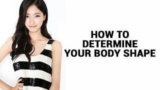Different Types of Body Shapes   How to Determine Your Body Shape