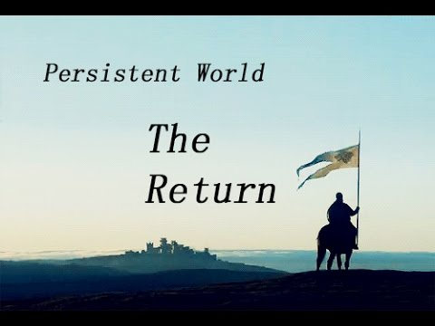 Persistent World - The Return