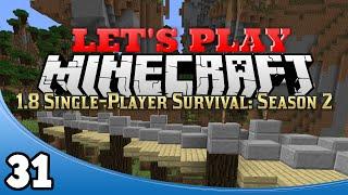 Minecraft 1.8 Single-Player Survival Season 2 - Ep. 31: How to Build a Diagonal Bridge