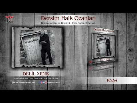 Delil Xıdır - Welat [Official Audio © 2017 Mim Production]