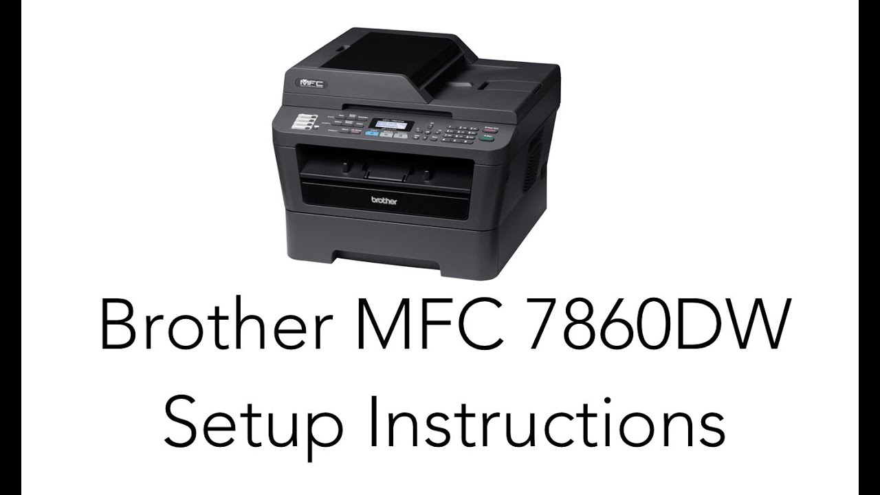 BROTHER MFC-7860W WINDOWS XP DRIVER