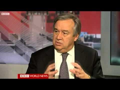 ANTONIO GUTERRES - UN High Commissioner for Refugees - BBC WORLD NEWS