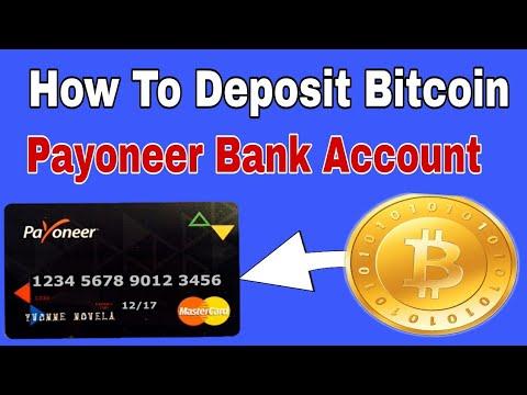 How TO Deposit Bitcoin Payoneer Bank Account 2017-18