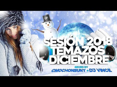 Sesión Diciembre 2018 ⛄ (Temazos Reggaeton, Electrolatino y House) Mixed by CMochonsuny & DJ Vince