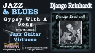 Django Reinhardt - Gypsy With A Song