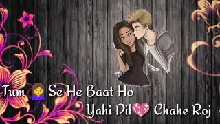 Tera Mera sath ho taro ki barat ho//rahat fhateh Ali Khan song what'sapp status 😍😍😍😍😘😘😘//
