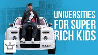Top 10 Universities - 10 Universities Where Super Rich Kids Go