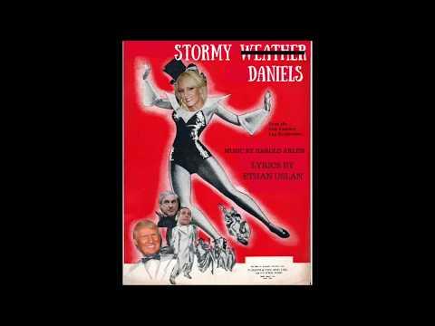 Stormy Daniels (Stormy Weather parody song)