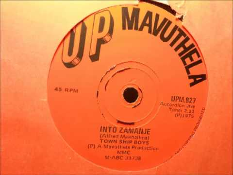 Town Ship Boys - Into Zamanje (Up Mavuthela Upm 827)(Accordion Jive)