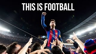 This Is Football 2017  10K Subscriber Special  HD