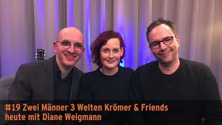"""""""Zwei Männer 3 Welten"""" – Krömer & Friends mit Diane Weigmann"""