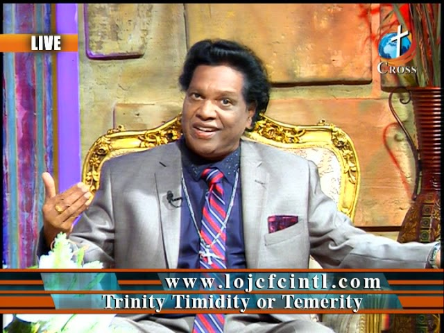 Trinity Timidity or Temerity Dr. Dominick Rajan 11-02-2018