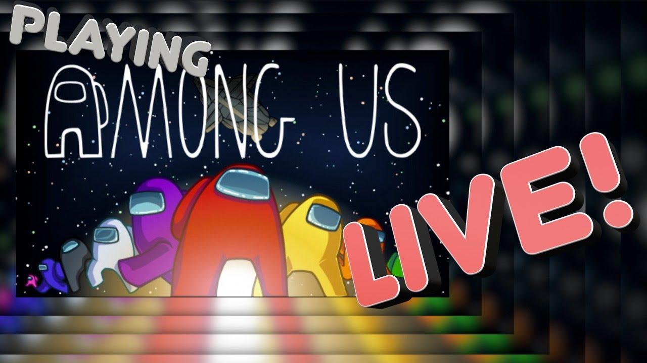 Among Us Live!