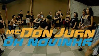 Baixar Mc Don Juan - Ôh Novinha Coreografia   Broop'Z