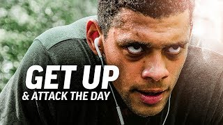 GET UP AND ATTACK THE DAY - Powerful Motivational Speech Video (Ft. Mat Wilson and Adam Phillips)