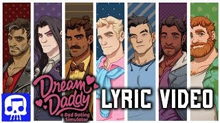 Dream Daddy Song LYRIC VIDEO  by JT Music - 'The Dream Daddy For Me'
