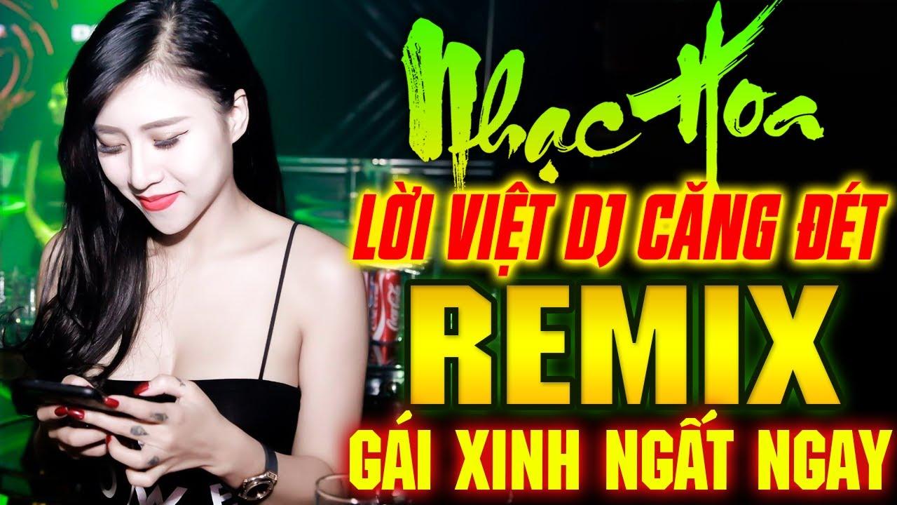 Lk Nhạc Hoa Lời Việt DJ REMIX GÁI XINH NGẤT NGAY - Lk Nhạc Trẻ Remix NỔI TIẾNG MỘT THỜI 7X 8X 9X
