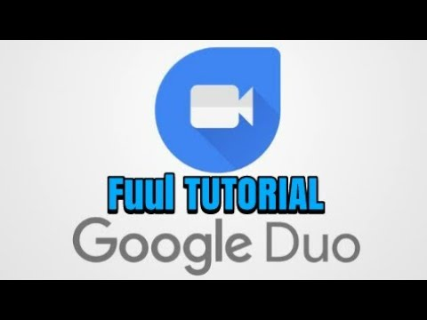 Tutorial Cara menggunakan GOOGLE DUO fuul tutorial