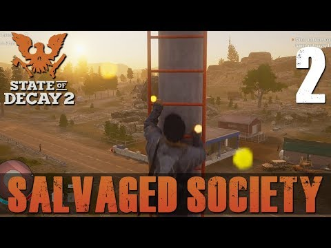 [2] Salvaged Society (Let's Play State of Decay 2 w/ GaLm)