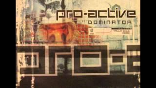 Pro-Active-Dominator (Talla 2XLC Remix)
