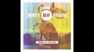 dirty heads mongo push