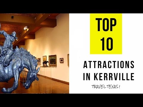 Top 10. Best Tourist Attractions In Kerrville - Texas