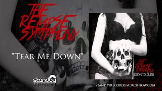 The Relapse Symphony - Tear Me Down [AUDIO]