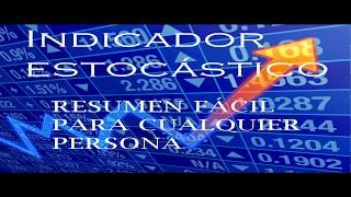 TRIUNFAR EN FOREX Y LA BOLSA - iNDICADOR ESTOCÁSTICO PARA PRINCIPIANTES