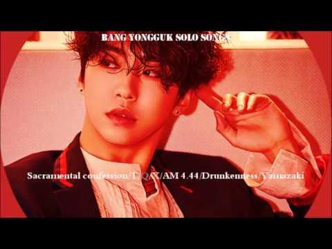 [B.A.P] Bang Yongguk Solo Songs
