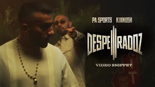 PA Sports x Kianush - DESPERADOZ III SNIPPET
