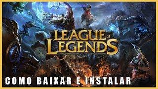 Como Baixar LOL (League of Legends) Grátis Atualizado !