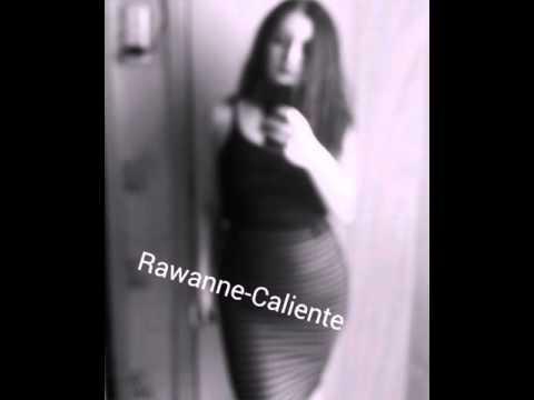 Rawanne-Caliente