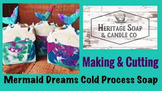 Making MERMAID DREAMS Cold Process Soap | Mermaid Soap | High Top Soaps |