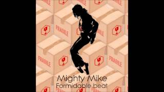 Mighty Mike - Formidable beat (Michael Jackson / Stromae)