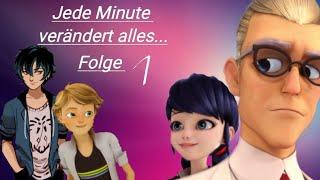Jede Minute verändert alles...|Folge 1|Adoptiert|Miraculous story|German/Deutsch|