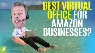BEST VIRTUAL OFFICE FOR AMAZON BUSINESSES