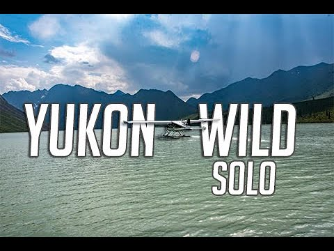 14 Days Solo Camping in the Yukon Wilderness - E. 1 - Outfitting & Bush Plane Drop Off