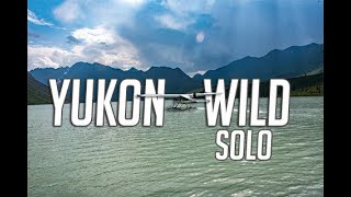 14 Days Solo Camṗing in the Yukon Wilderness - E. 1 - Outfitting & Bush Plane Drop Off