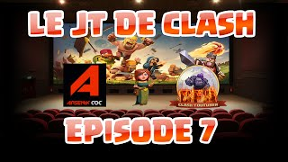 Le JT de Clash Episode 7 | 2 milliard OR pillé par Y3S PAPA !!! | Clash Of Clans