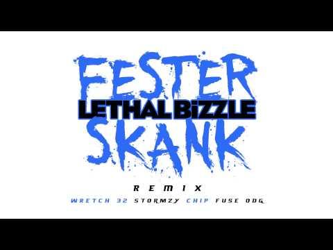 Lethal Bizzle - Fester Skank (Remix) Ft. Wretch 32, Stormzy, Chip & Fuse ODG
