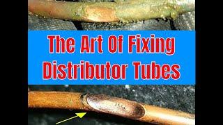 HVAC Training- The Art  Of Fixing Distributor Tubes