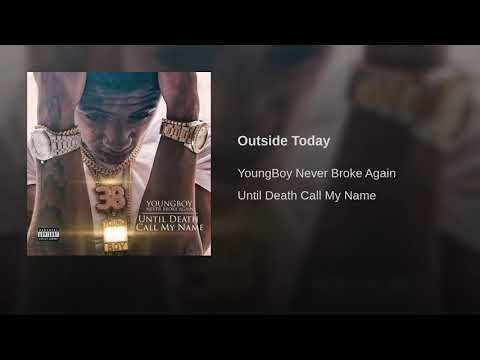 Outside Today - NBA YoungBoy (1 Hour Loop)