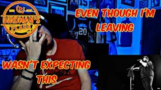 """Download LUKE COMBS """"EVEN THOUGH I'M LEAVING"""" - REACTION VIDEO - I CRIED - SINGER REACTS Mp3 and Videos"""
