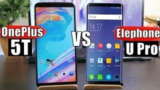 Elephone U Pro vs OnePlus 5T: Compare Full Screen Flagship Killers of 2018