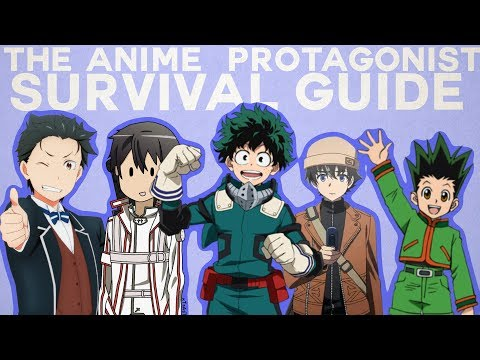 The Anime Protagonist Survival Guide